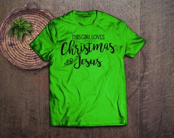 girl loves Christmas and Jesus svg