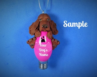 Irish Setter Christmas Holidays Light Bulb Ornament Sally's Bits of Clay PERSONALIZED FREE with dog's name