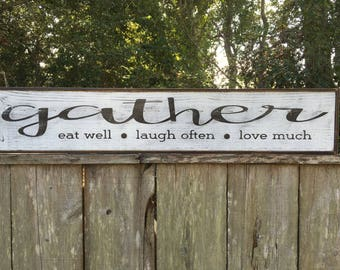 Gather sign, Fixer Upper Inspired Signs,41x9.25, Rustic Wood Signs, Farmhouse Signs, Wall Décor
