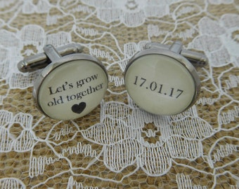Personalised 'Let's grow old together' Groom Cuff links with wedding date - Groomsman gift, wedding cufflinks, groom cufflinks, groom gift,