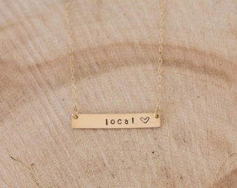 Gold Local Love Necklace, Gold-Fill Local Love Necklace, Horizontal Bar Necklace, Hand Stamped Local Necklace, Local Heart Necklace
