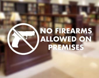 No Firearms Allowed On Premises Decal