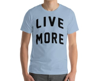 Live Laugh Love - Live Love Laugh - Live More - Live More Print - Live More Quote - Worry Less Live More - Think Less Live More - Live Sign
