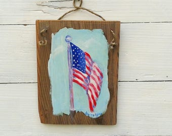 American Flag painting on rustic redwood plaque, original hand painted flag art, patriotic art, gift for a proud American, July 4 art sign