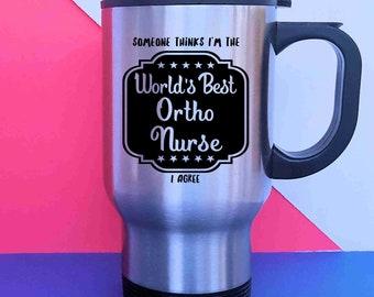 Ortho Nurse Orthopedic Nurse Ortho Nurse Gift Ortho Orthopedic Male Nurse Coffee Tumbler Superhero Nurse Nurses Rock Nurses Day Travel Mug