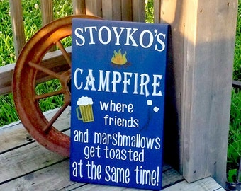 Campfire Sign - Firepit Sign - Outdoor Signs - Family Name Sign - Friends and Marshmallows Get Toasted - Beer Sign - Camper Decor - Camping
