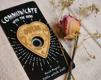 Ouija Wood Magnet Witchcraft Communicate Spirits