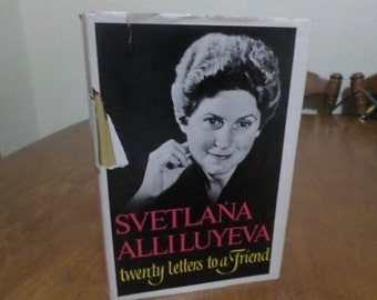 Vintage 1967 First Edition Book Svetlana Alliluyeva Twenty Letters to A Friend (Joseph Stalins Daughter) w/Dust Jacket