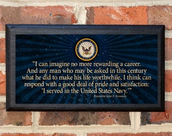 US Navy JFK Kennedy Quote Proud to Serve Wall Art Sign Plaque Gift Present Home Decor Vintage Style USNA Sailor Naval Academy Classic