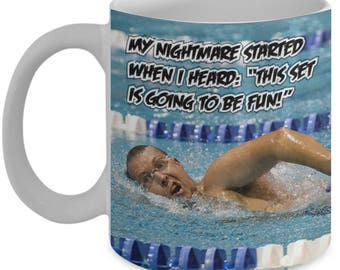 Motivational Mug (11oz Coffee Mug)\ My Nightmare...\ Inspirational Mug, Inspirational Gift, Inspirational Mugs, Motivation Mugs, Swimming