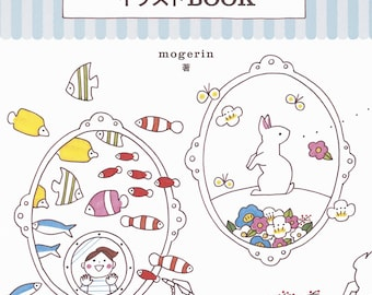 1150 Illustration Lesson Book by Mogerin Japanese Craft Book by Mogerin letter Cute card drawing