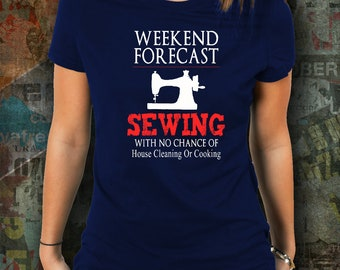 Sewing Shirt - Sewing Forecast Tee - Funny Sewing Shirt - Sewing Lovers Shirt - Gift Shirt - Gift Idea