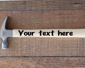 Personalized Hammer Gift | Housewarming Gift | Gift for Dad | Gift for Grandad | Fathers Day Gift | Dad Birthday Gift | New House Gift |