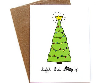 Funny Christmas Card - Light That Sh-t Up - Mature