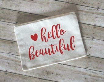 Hello Beautiful Makeup Cosmetic Bag, Cotton Canvas, Small Cosmetic Bag, Gift for Her, Toiletry Bag, Makeup Case, Bridesmaid Gift, Wedding