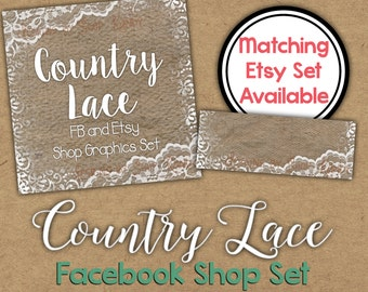 Lace Facebook Timeline Set - Lace Shop Banner - Country Timeline Cover - Profile Image - Country Lace Facebook Shop Set - DIY Shop Graphics