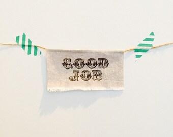 GOOD JOB. Celebration Cake Topper - Linen Banner Style - party decor