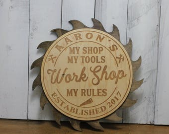 WORK SHOP Sign-My Shop-My Tools-My Rules-Established Year-Work Shop-Workshop-Engraved-Christmas Gift-Dark Stain Saw Blade-TR100060