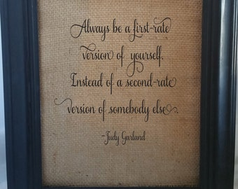 Inspirational Quote/Judy Garland/Be Yourself/Motivational Quote/Inspirational Wall Art/Judy Garland Wall Art/Judy Garland Quote