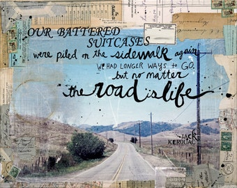 The Road paper print- inspirational Jack Kerouac print