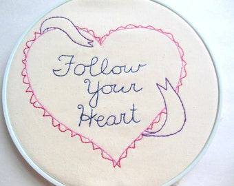 Follow Your Heart  PDF Stitchery Pattern Heart Ribbon Valentines