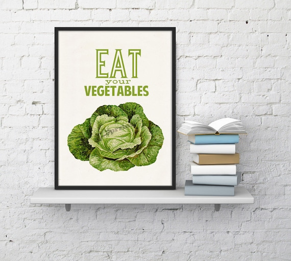 Kitchen Wall Art Eat your vegetables print Art, Giclee Print wall decor, Art and collectibles Kitchen art TYQ037b