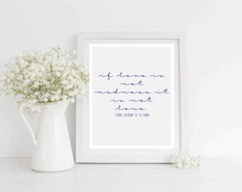 Love is Madness Printable Love Quote