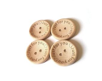 4 Gros boutons de bois naturel 30mm avec logo Just for you gravé  (BB118BB)