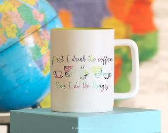 Funny Mug, Coffee mug with sayings, Coffee Lover Gift, First Coffee, Funny Coffee Mug, Coffee Cup, Cafe, Espresso, Gifts for Her or him