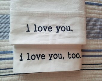 Pair of 'i love you' pillowcases