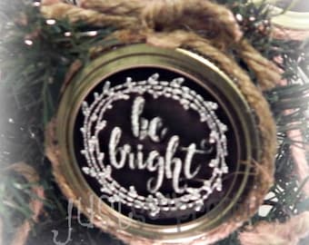 Mason Jar Lid Ornament Be Bright Design