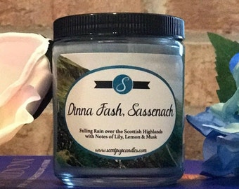 Dinna Fash Sassenach, Outlander Inspired Soy Candle