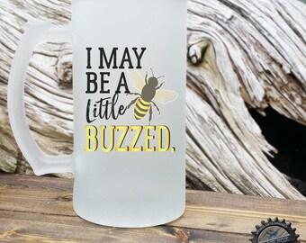 Funny Beekeeper Gift,Funny Beer Mug,Bee Mug,Beekeeper,Save the Bees,Funny Mug,Buzzed Beer Mug,Mug for beekeeper,Gift for him,Bees,GBM-105