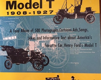 Henry's Wonderful Model T 1908-1927