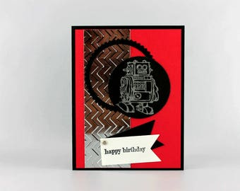 Hand Stamped Birthday Card - Happy Birthday Card - Boy's Birthday Card - Robot Birthday Card - Handmade Greeting Card - Masculine Birthday