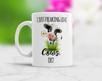 Cow Farmer Gift I Just Freaking Love Cows Ok Cute Cow Coffee Mug Birthday Present Color Changing Cup or White Cup Cow Farm Mug Farm Animal