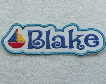 Name Patch with Sailboat Personalized Single Name Patch Fabric Embroidered Iron On Applique Patch MADE TO ORDER
