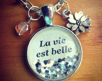 La vie est belle (life is beautiful) necklace/inspirational jewelry/inspirational gift/personalized jewelry/inspirational quote necklace