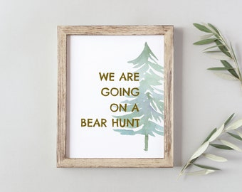 We Are Going On A Bear Hunt Nursery Room Woodlands Bedroom Print Instant Digital Download 8x10