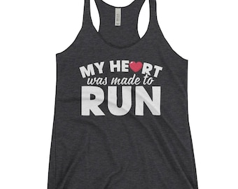 My Heart Was Made To Run Triblend Racerback Tank Top - Funny Fitness Gift Gym Running Wear Womens Mens Unisex Running Tank Top