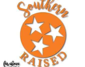 Southern Raised TN Tennessee Tristar  - SVG, EPS, dxf, png, jpg digital cut file for Silhouette or Cricut South