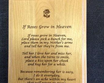 "If Roses Grow in Heaven Maple Plaque 7"" x 9"""