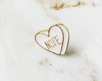 Enamel Conversation Heart NOPE Pin // Valentine // Love // Candy Heart