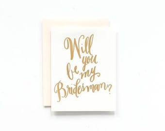 SALE! - Will you Be my Bridesman? Gold Foil Greeting Card