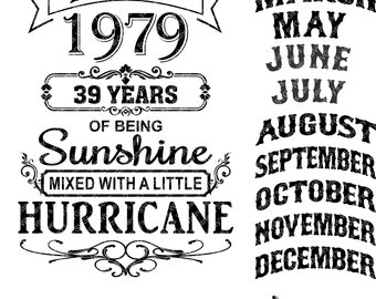 Years of Being Sunshine Mixed with a Little Hurricane Includes Numbers and Months to Make Any Combination SVG DXF Cutting File
