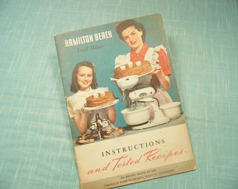 Vintage Hamilton Beach Mixer Pamphlet - Instructions And Tested Recipes