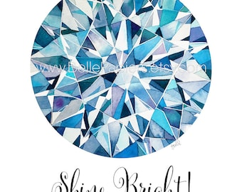 Birthstone Art Diamond Decorations Diamond Wall Art Engagement Gift Watercolor Gem Shine Bright Like a Diamond! Anniversary Gift Birthstones