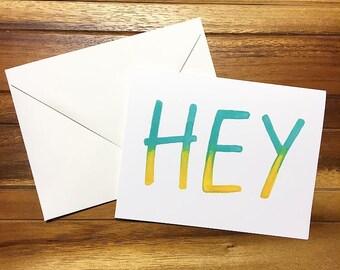 HEY - Greeting Card