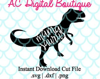 Mama Saurus Digital Cut File--Instant Download--SVG, DXF, PNG Files for Cutting Machine Software