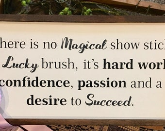 Magical Showbrush hand painted and wood framed sign.